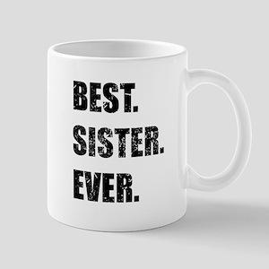 Best. Sister. Ever. Mugs