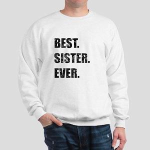 Best. Sister. Ever. Sweatshirt