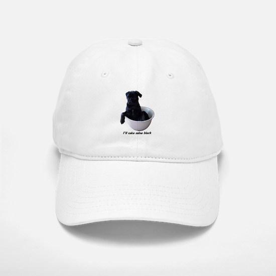 I'll Take Mine Black Baseball Baseball Cap