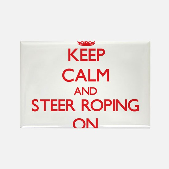 Keep Calm and Steer Roping ON Magnets