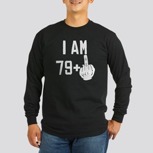 Middle Finger 80th Birthday Long Sleeve T-Shirt