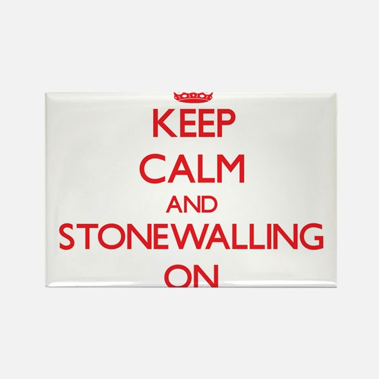 Keep Calm and Stonewalling ON Magnets
