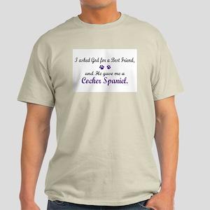 God Gave Me A Cocker Spaniel Light T-Shirt