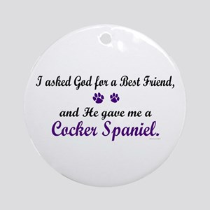 God Gave Me A Cocker Spaniel Ornament (Round)