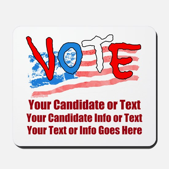 Personalize Your Vote! Mousepad