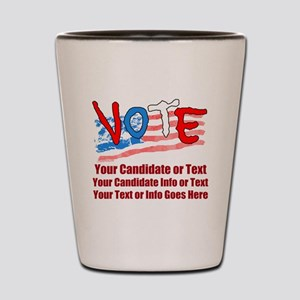 Personalize Your Vote! Shot Glass