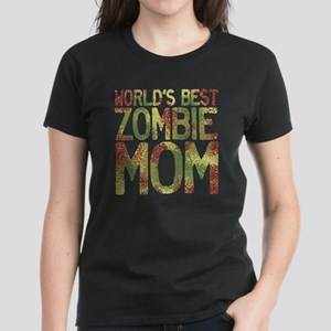 Worlds Best Zombie Mom Women's Dark T-Shirt