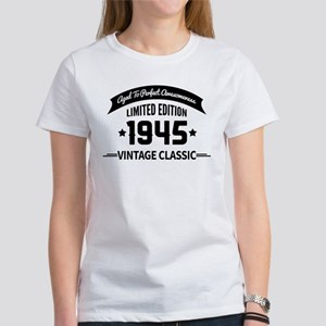 Birthday Born 1945 Aged To Perfect Women's T-Shirt