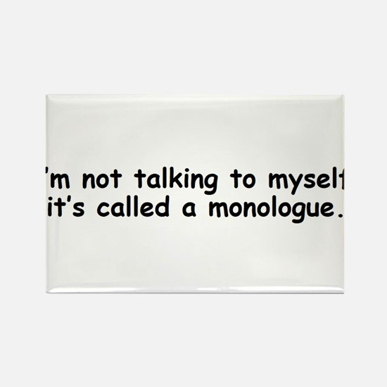 Not talking to myself monologue Magnets