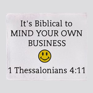 Mind Your Own Business, It's Biblica Throw Blanket