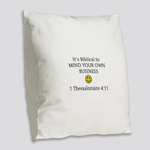 Mind Your Own Business, It's B Burlap Throw Pillow
