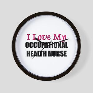 I Love My OCCUPATIONAL HEALTH NURSE Wall Clock