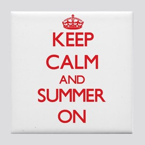 Keep Calm and Summer ON Tile Coaster