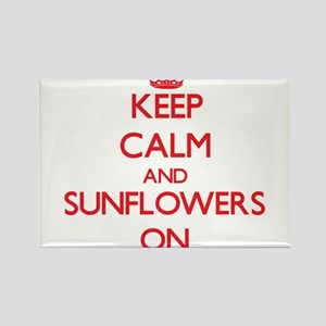 Keep Calm and Sunflowers ON Magnets