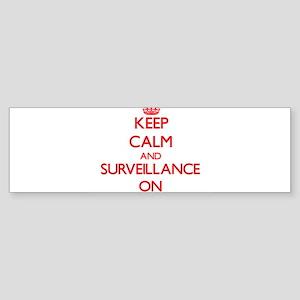 Keep Calm and Surveillance ON Bumper Sticker