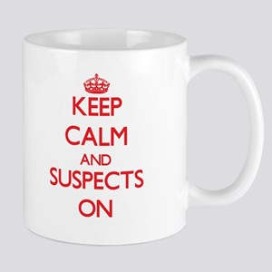 Keep Calm and Suspects ON Mugs