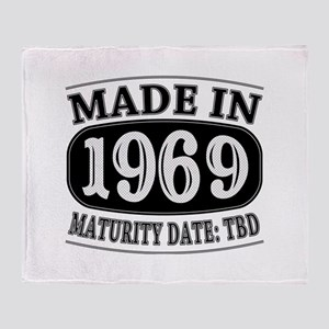 Made in 1969 - Maturity Date TDB Throw Blanket
