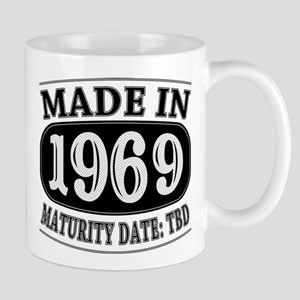 Made in 1969 - Maturity Date TDB Mugs