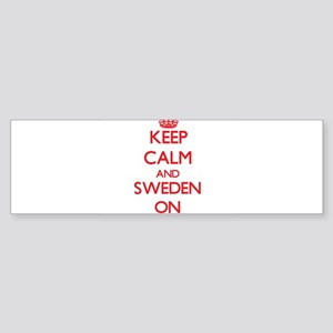Keep Calm and Sweden ON Bumper Sticker