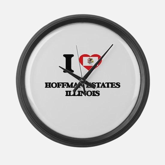 I love Hoffman Estates Illinois Large Wall Clock