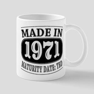 Made in 1971 - Maturity Date TDB Mug
