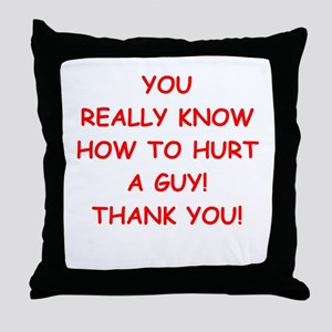 hurt me Throw Pillow