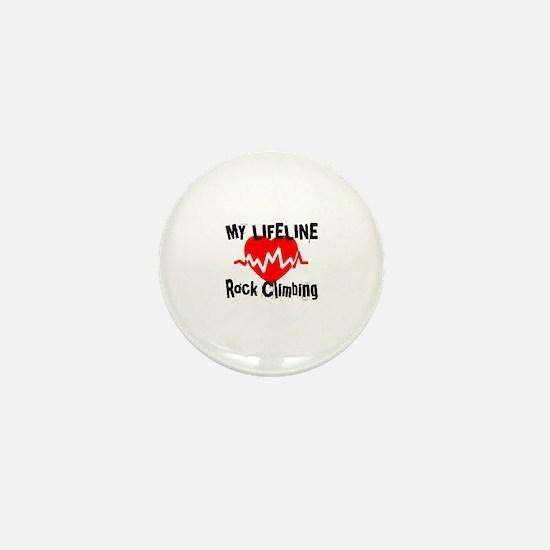 My Life Line Rock Climbing Mini Button