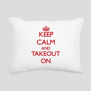 Keep Calm and Takeout ON Rectangular Canvas Pillow