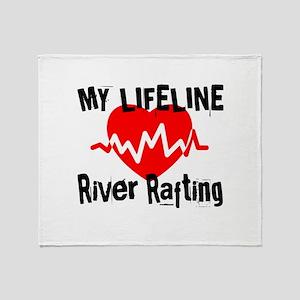 My Life Line River Rafting Throw Blanket