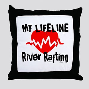 My Life Line River Rafting Throw Pillow