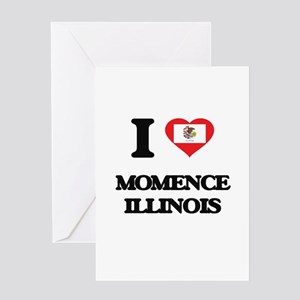 I love Momence Illinois Greeting Cards