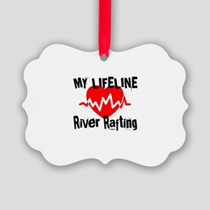 My Life Line River Rafting Picture Ornament