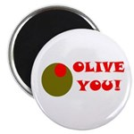 OLIVE YOU Magnet