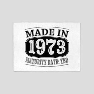 Made in 1973 - Maturity Date TDB 5'x7'Area Rug