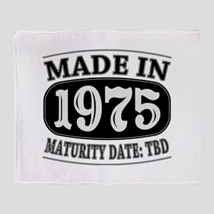 Made in 1975 - Maturity Date TDB Throw Blanket