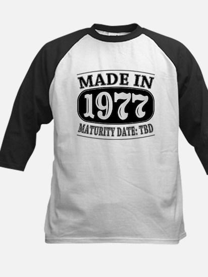 Made in 1977 - Maturity Date Kids Baseball Jersey