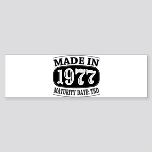Made in 1977 - Maturity Date TDB Sticker (Bumper)