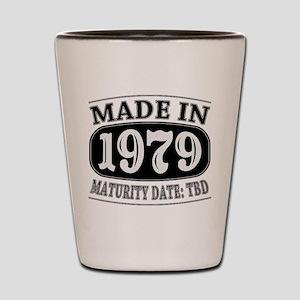Made in 1979 - Maturity Date TDB Shot Glass