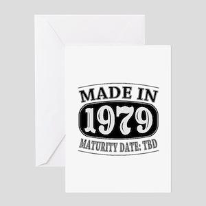 Made in 1979 - Maturity Date TDB Greeting Card