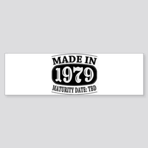 Made in 1979 - Maturity Date TDB Sticker (Bumper)