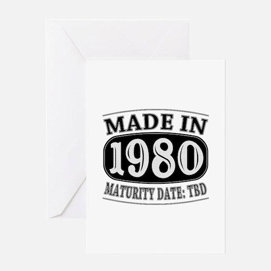 Made in 1980 - Maturity Date TDB Greeting Card