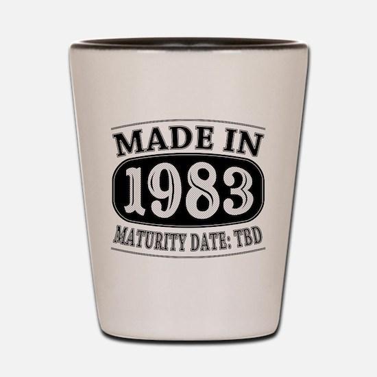 Made in 1983 - Maturity Date TDB Shot Glass