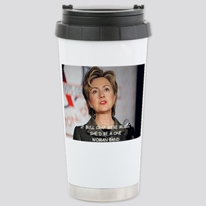 anti hillary clinton Stainless Steel Travel Mug
