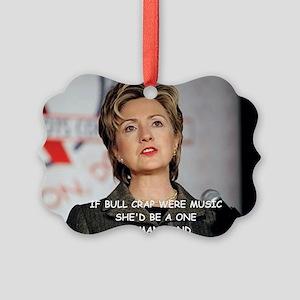 anti hillary clinton Picture Ornament