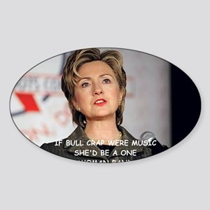 anti hillary clinton Sticker (Oval)