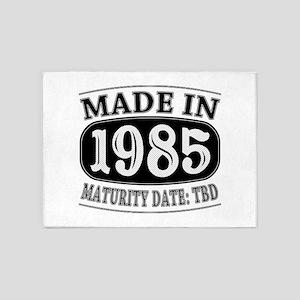 Made in 1985 - Maturity Date TDB 5'x7'Area Rug