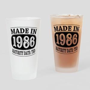 Made in 1986 - Maturity Date TDB Drinking Glass