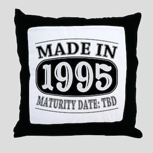 Made in 1995 - Maturity Date TDB Throw Pillow