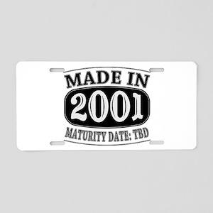 Made in 2001 - Maturity Dat Aluminum License Plate