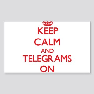 Keep Calm and Telegrams ON Sticker